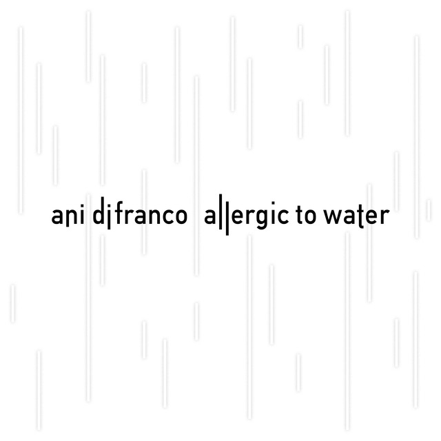 Ani DiFranco Allergic to Water album cover