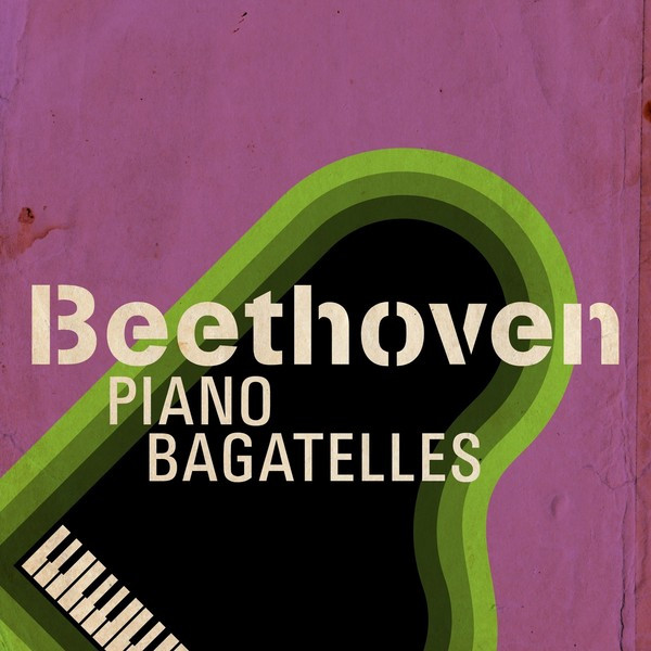 Beethoven Piano Bagatelles Albumcover