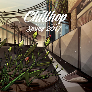 Chillhop Essentials Spring 2017 Albümü