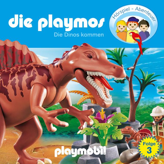 Folge 3: Die Dinos kommen (Das Original Playmobil Hörspiel) Cover