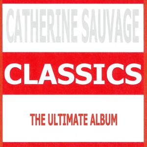 Classics - Catherine Sauvage album