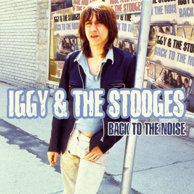 The Stooges Back to the Noise album cover