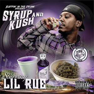 Slappin' In The Trunk Presents: Syrup and Kush Albümü