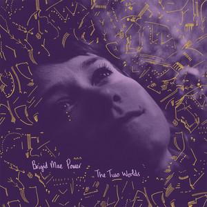Brigid Mae Power - The Two Worlds
