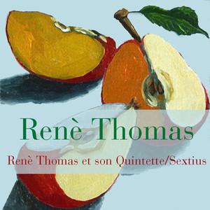 Renè Thomas et son Quintette/Sextius album