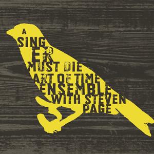 Leonard Cohen, Art Of Time Ensemble, Steven Page A Singer Must Die cover