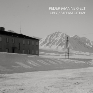 Album cover for Obey/Stream of Time by Peder Mannerfelt