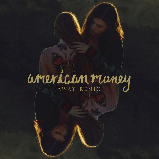 American Money (AWAY Remix)