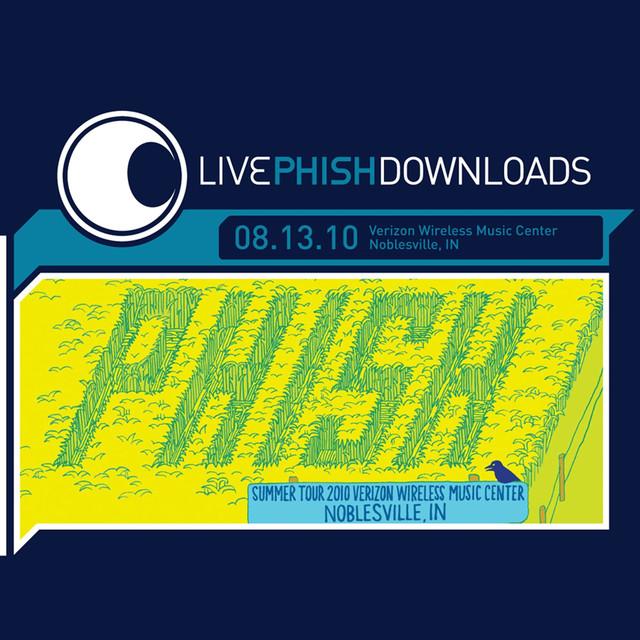 Live Phish: 8/13/10 Verizon Wireless Music Center, Noblesville, IN