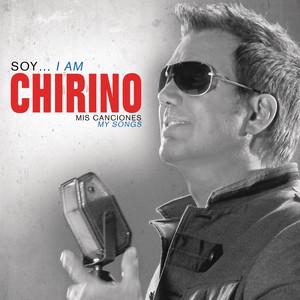 Soy... I Am Chirino, Mis Canciones - My Songs
