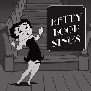 Betty Boop Sings (Remastered) album