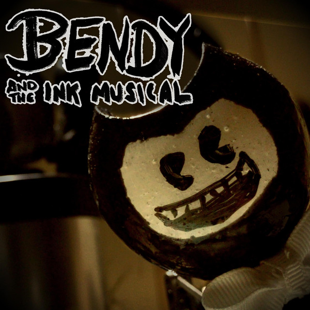 Bendy and the Ink Musical