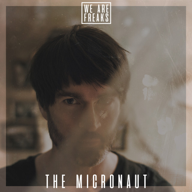#23 The Micronaut - We Are Freaks Podcast  Image