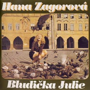 Hana Zagorová - Bludička Julie