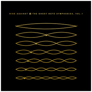 The Ghost Note Symphonies, Vol.1 - Rise Against