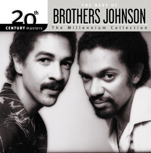 20th Century Masters: The Millennium Collection: Best of Brothers Johnson album