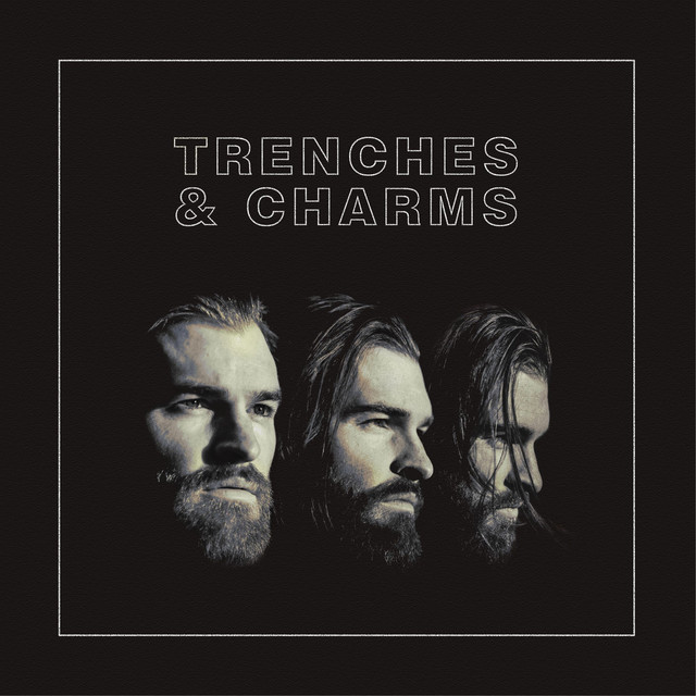 Trenches and Charms (Single Version)