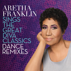 Aretha Franklin Sings the Great Diva Classics: Dance Remixes Albumcover