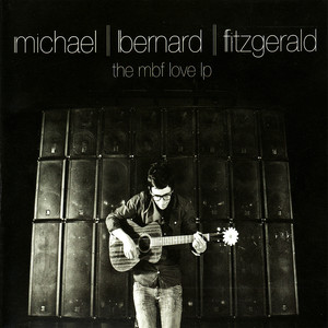 The MBF Love LP - Michael Bernard Fitzgerald