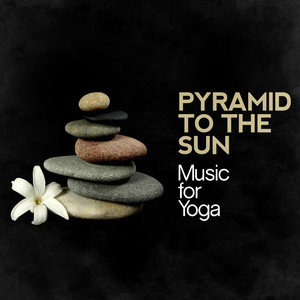 Pyramid to the Sun: Music for Yoga Albumcover