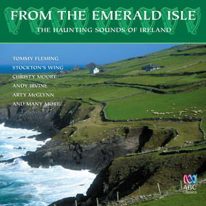 From The Emerald Isle: The Haunting Sounds Of Ireland