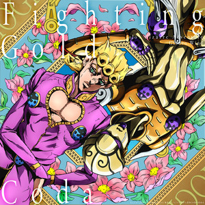 Fighting Gold (From JoJo's Bizarre Adventure – Golden Wind) [English Version] - Coda