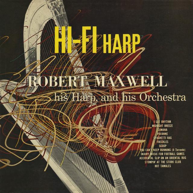 Hi-Fi Harp By Robert Maxwell On Spotify