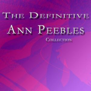 The Definitive Ann Peebles Collection album