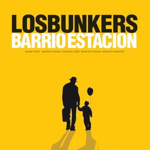 Barrio Estación - Los Bunkers