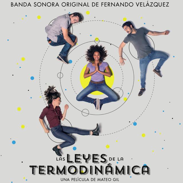 Las Leyes de la Termodinámica (Banda Sonora Original)