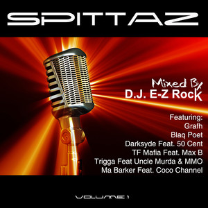 Spittaz Vol 1 Mixed by DJ E-Z Rock