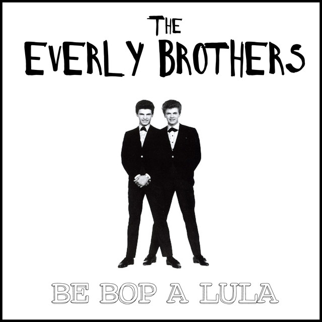 be bop a lula album by the everly brothers lyreka. Black Bedroom Furniture Sets. Home Design Ideas