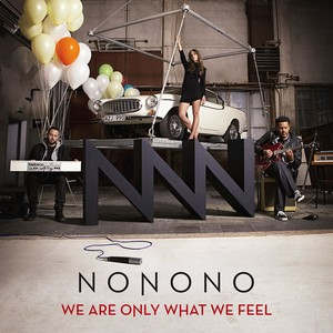 We Are Only What We Feel Albumcover
