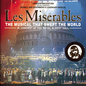 Les Misérables: In Concert at the Royal Albert Hall - Les Miserables