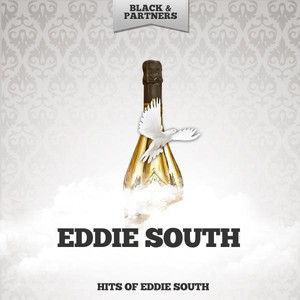 Hits of Eddie South