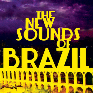 The New Sounds Of Brazil album