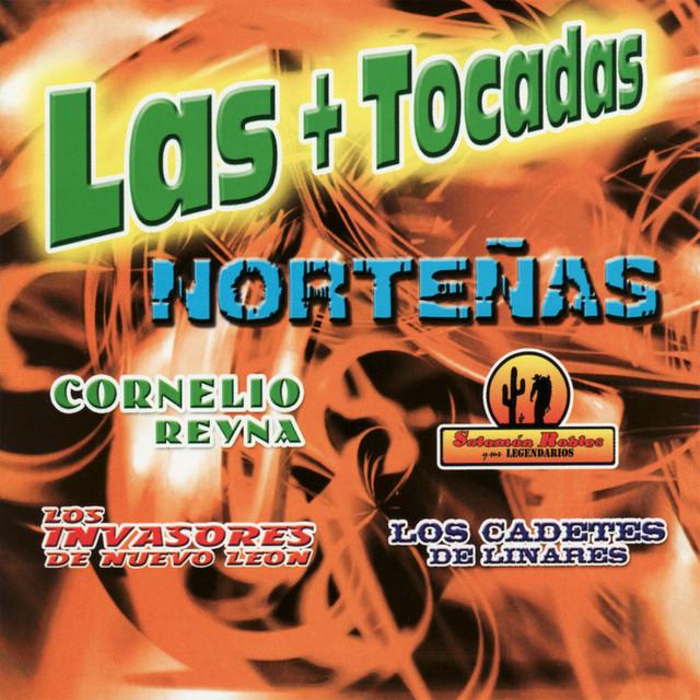 Cornelio Reyna, Los Invasores de Nuevo León, Salomon Robles Las Mas Tocadas Nortenas album cover