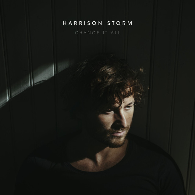 Album cover for Change It All by Harrison Storm