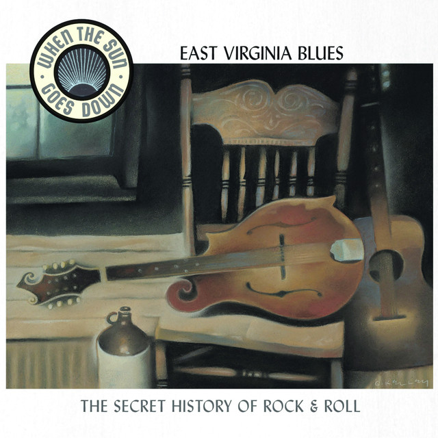 Various Artists East Virginia Blues (When The Sun Goes Down Series) album cover