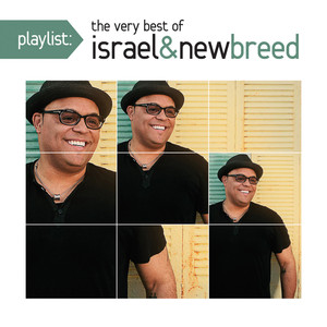 Playlist: The Very Best Of Israel & New Breed Albumcover