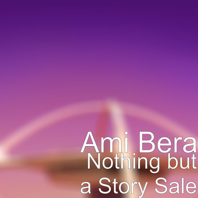 Album cover for Nothing but a Story Sale by Ami Bera