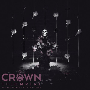 The Resistance - Crown The Empire