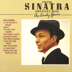 Frank Sinatra - Greatest Hits - The Early Years album