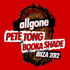 All Gone Pete Tong & Booka Shade: Ibiza 2012 album