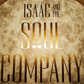 Isaac and The Soul Company