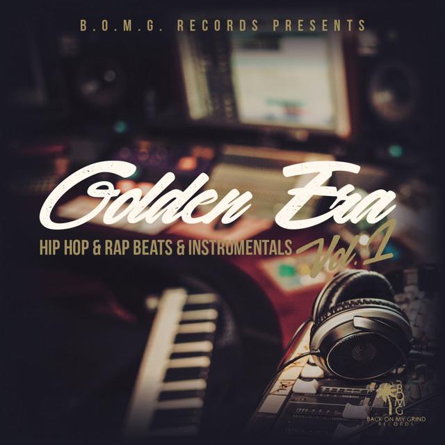 Golden Era, Vol  1 (Hip Hop & Rap Beats & Instrumentals) by Zilley