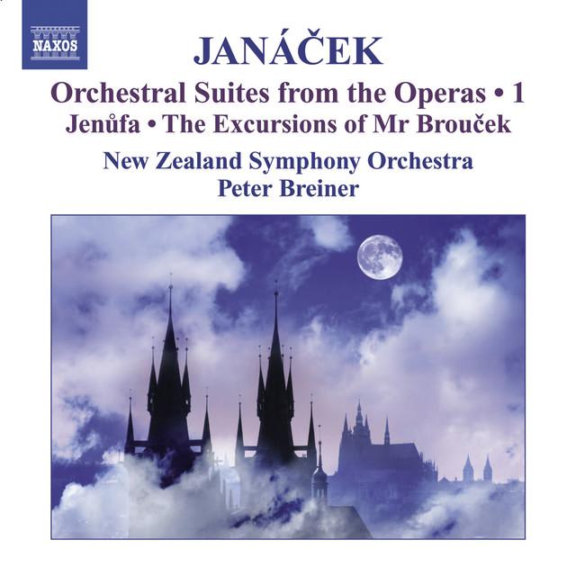Janacek, L.: Operatic Orchestral Suites, Vol. 1 - Jenufa / The Excursions of Mr Broucek