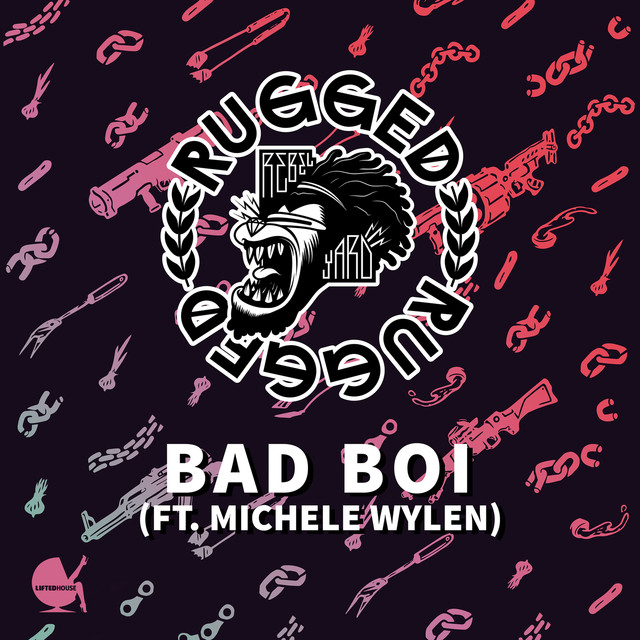 RUGGED & Michele Wylen - Bad Boi