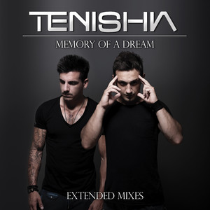 Memory Of A Dream (Extended Mixes) album