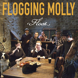 Float - Flogging Molly